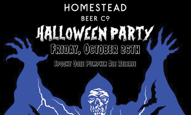 Homestead Beer Co. Halloween Party, Friday, October 26th - Spooky Ooze Pumpkin Ale Release