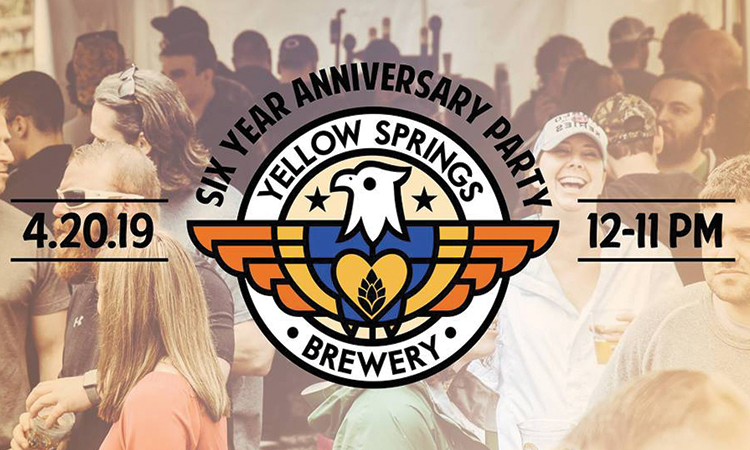 Yellow Springs Brewery Six Year Anniversary Party, 4.20.19, 12-11 p.m.