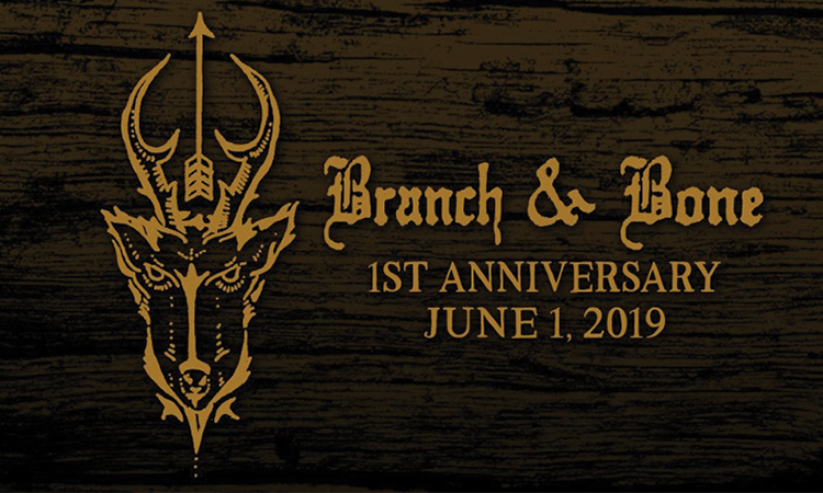 Branch & Bone 1st anniversary - June 1, 2019